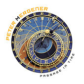 Play & Download Passage in Time by Peter Mergener | Napster