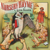 Play & Download Nursery Rhyme Sing-Along by Various Artists | Napster
