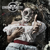 Play & Download Season of the Dead by Chasing Safety | Napster