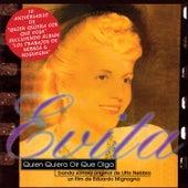 Evita, Quien Quiera Oír Que Oiga (Original Motion Picture Soundtrack) / Los Trabajos de Nebbia & Mignogna by Litto Nebbia