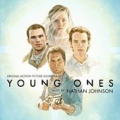 Play & Download Young Ones (Original Motion Picture Soundtrack) by Nathan Johnson | Napster