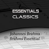 Play & Download Brahms Essential by Dubravka Tomsic | Napster