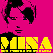 Play & Download Mina Sus Éxitos en Español by Various Artists | Napster