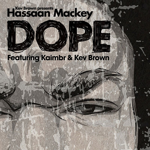 Play & Download Dope (feat. Kaimbr) by Kev Brown | Napster