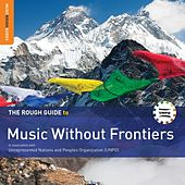 Play & Download Rough Guide To Music Without Frontiers by Various Artists | Napster