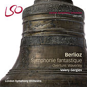 Play & Download Berlioz: Symphonie Fantastique, Waverley by Valery Gergiev | Napster