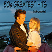 50s Greatest Hits: Instrumental by The O'Neill Brothers Group
