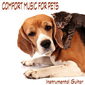 Comfort Music for Pets: Instrumental Guitar by The O'Neill Brothers Group