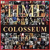 Play & Download Time on Our Side by Colosseum | Napster