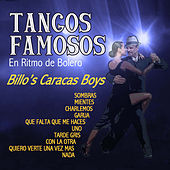 Play & Download Tangos Famosos en Ritmo de Bolero by Billo's Caracas Boys | Napster