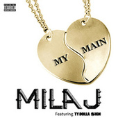 Play & Download My Main by Mila J | Napster