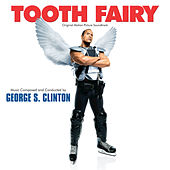Play & Download Tooth Fairy by George S. Clinton | Napster