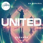 Play & Download Océanos (Donde Mis Pies Pueden Fallar) by Hillsong United | Napster