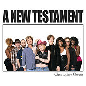 Play & Download A New Testament by Christopher Owens | Napster