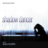 Play & Download Shadow Dancer by Dickon Hinchliffe | Napster