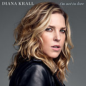 Play & Download I'm Not In Love by Diana Krall | Napster