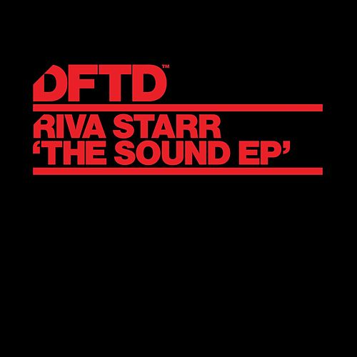 Play & Download The Sound by Riva Starr | Napster