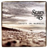 Play & Download Safety In Numbers by Scars On 45  | Napster
