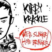 Web-Slinger/Hope-Bringer by Kirby Krackle