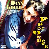 Play & Download Funhouse by Dana Gould | Napster