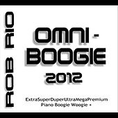 Play & Download Omniboogie 2012 by Rob Rio | Napster