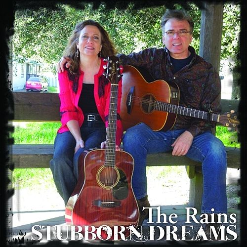 Stubborn Dreams von Rains