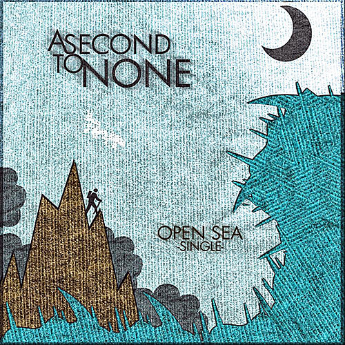 Play & Download Open Sea by Second To None | Napster
