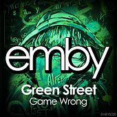 Game Wrong by Green Street