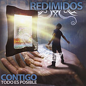 Play & Download Contigo Todo Es Posible by Redimidos | Napster