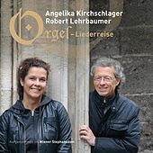 Play & Download Orgel-Liederreise by Angelika Kirchschlager | Napster
