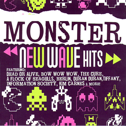 Play & Download Monster New Wave Hits by Various Artists | Napster