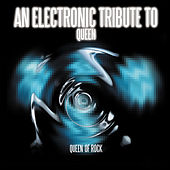 Play & Download Queen Of Rock - An Electronic Tribute To Queen by Various Artists | Napster