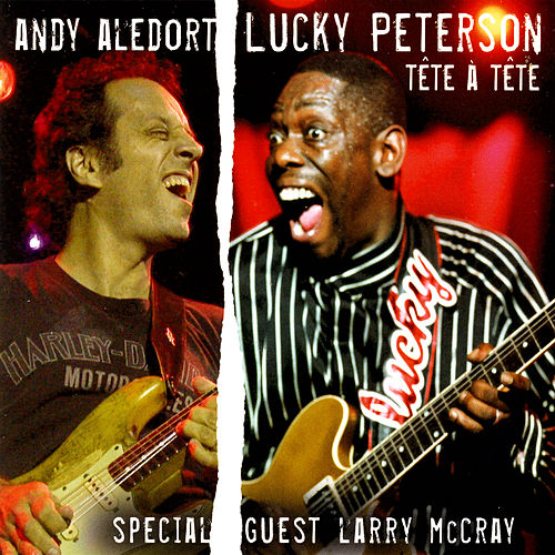 Play & Download Tête A Tête by Andy Aledort / Lucky Peterson | Napster