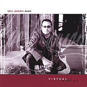 Play & Download Virtual Virtue by Eric Jerardi Band | Napster