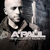 Play & Download A.Paul Remixes Compilation Vol. 5 - EP by Various Artists | Napster