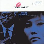 Play & Download Speak No Evil by Wayne Shorter | Napster