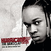 Play & Download The Hand Clap by Hurricane Chris | Napster
