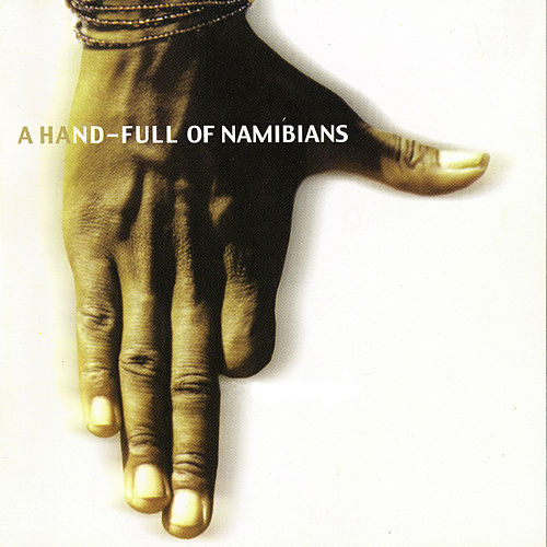 Play & Download A Handfull Of Namibians by Various Artists | Napster