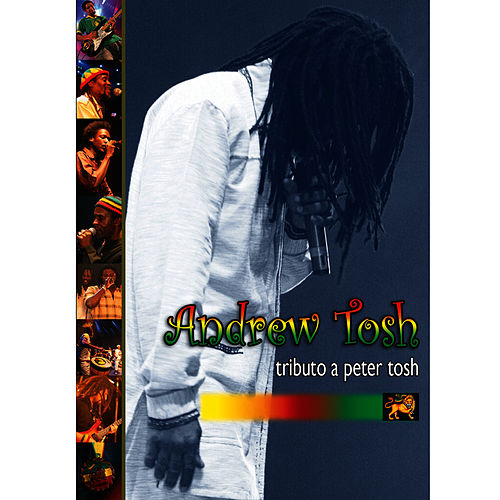 Play & Download Tributo A Peter Tosh by Andrew Tosh | Napster