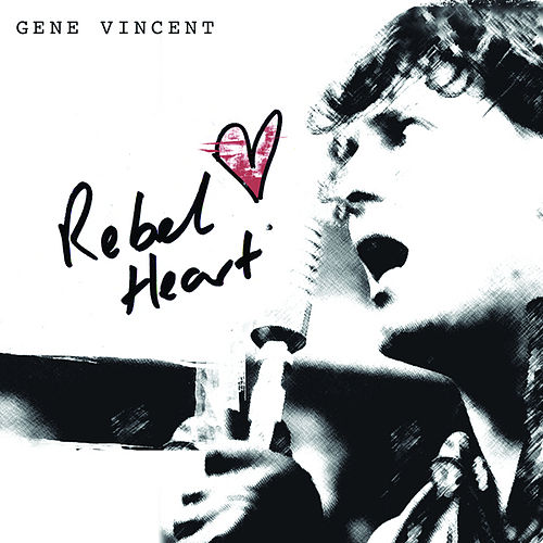 Rebel Heart by Gene Vincent