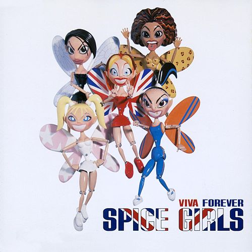 Viva Forever by Spice Girls