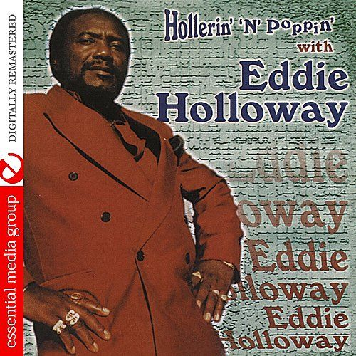Play & Download Hollerin' 'N' Poppin' by Eddie Holloway | Napster
