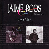 Play & Download 7 y 3 / Sur by Jaime Roos | Napster