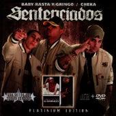 Sentenciados - Platinum Edition by Baby Rasta & Gringo