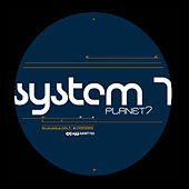 Planet 7 by System 7
