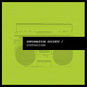 Play & Download Synthesizer by Information Society | Napster