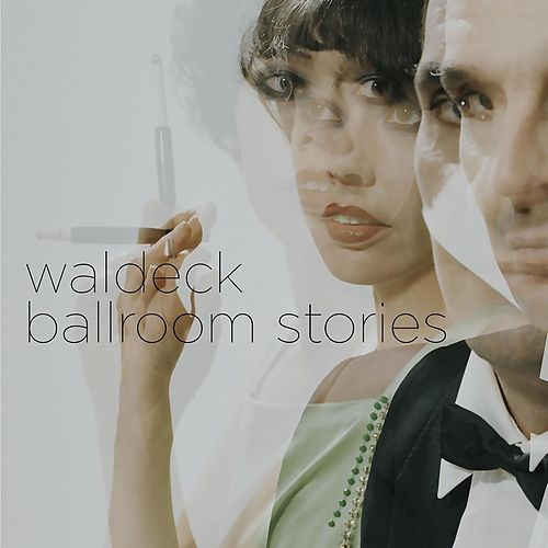 Play & Download Ballroom Stories by Waldeck | Napster