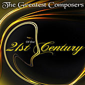 Play & Download The Greatest Composers of the 21st Century - Modern Masterpieces by Maria Paloma | Napster