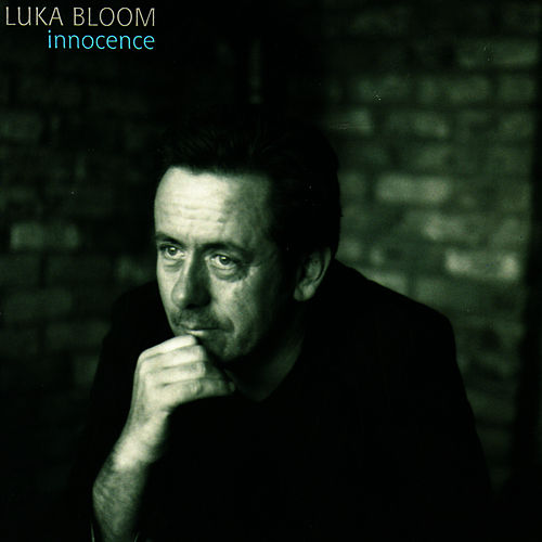 Play & Download Innocence by Luka Bloom | Napster