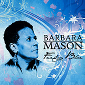 Feeling Blue by Barbara Mason